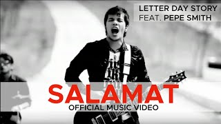 SALAMAT by Letter Day Story (LDS) feat. Pepe Smith (Official Music Video)