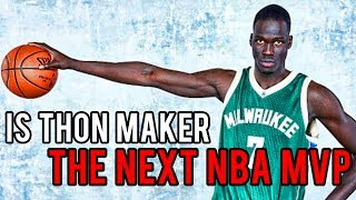 Why THON MAKER Thinks He's the NEXT NBA MVP