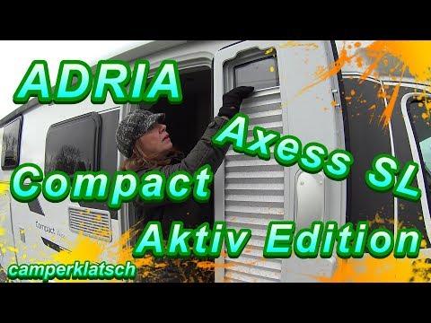 Adria Compact Axess SL I Sondermodell Aktiv Edition I Wohnmobile 2019 I camperklatsch