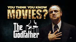 The Godfather - You Think You Know Movies?