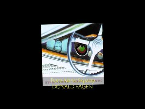 Donald Fagen - Trans-Island Skyway