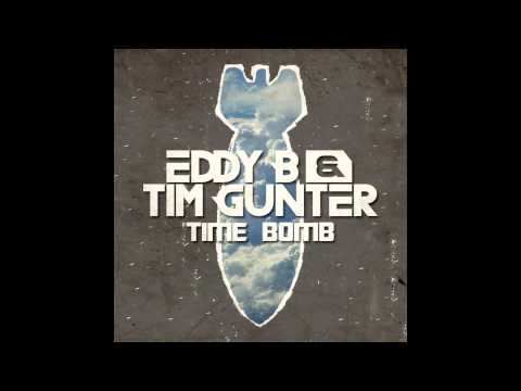 Eddy B And Tim Gunter - Time Bomb