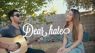 Download Lagu Dear Hate- Maren Morris (Cover) Gratis STAFABAND