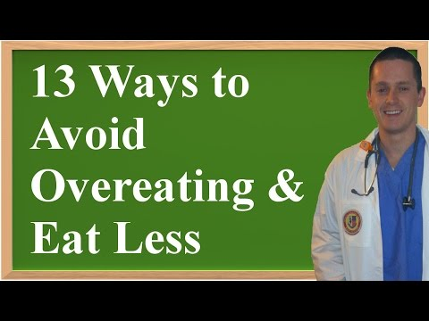 13 Ways to Avoid Overeating (Eat Less, Lose Weight!)
