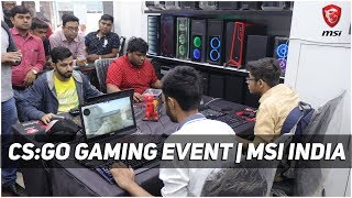 [HINDI] CS : GO Gaming Event in Kolkata by MSI India | Zebronics | RTX 2080 Laptops | Tech Vlog