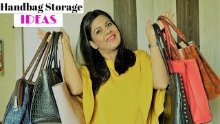 Handbag Storage Ideas ; 6 Tips To Maximize The Storage Space