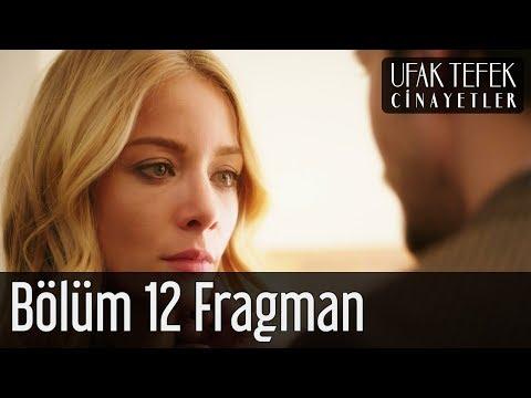 Ufak Tefek Cinayetler 12. Bölüm Fragman
