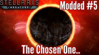 Stellaris | Modded Ep5 | The Chosen One Rises & Perfect Planets!