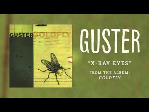 Guster - X-ray Eyes