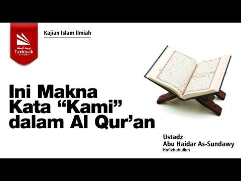 "Ini Makna Kata ""Kami"" dalam Al Qur'an | Ustadz Abu Haidar As-Sundawy حفظه الله"