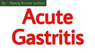 acute gastritis I acute gastritis symptoms I acute gastritis treatment