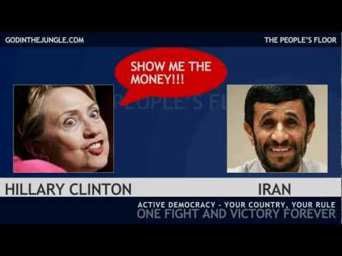 Hillary Clinton - Show me the money!!! Syria and Iran!