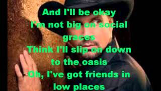 download lagu Friends In Low Places Garth Brooks Lyices gratis