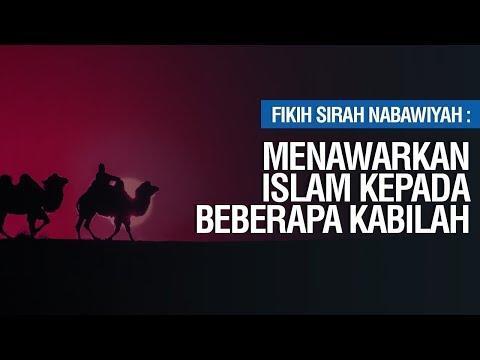 Menawarkan Islam Kepada beberapa Kabilah Hingga Peristiwa Hijrah - Ustadz Ahmad Zainuddin Al-Banjary