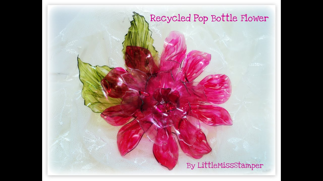 Recycled Pop Bottle Flower - YouTube