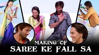 Making Of (Saree Ke Fall Sa)   R...Rajkumar   Sonakshi Sinha & Shahid Kapoor