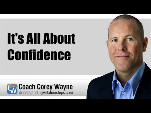 It's All About Confidence