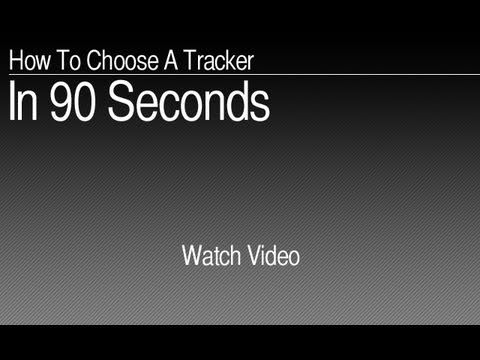How to Choose a GPS Tracker in 90 Seconds or Less