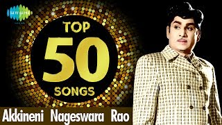 TOP 50 Songs of ANR | Ghantasala | Akkineni Nageswara Rao | One Stop Jukebox | Telugu | HD Songs