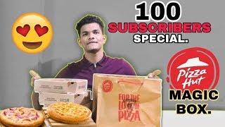 100 SUBSCRIBERS SPECIAL    PIZZA HUT MAGIC BOX    THANKS UIC    UrIndianConsumer
