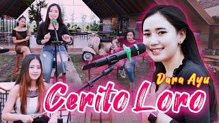Download Lagu Mp3 Dara Ayu - Cerito Loro -
