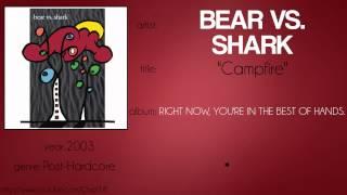 Watch Bear Vs. Shark Campfire video
