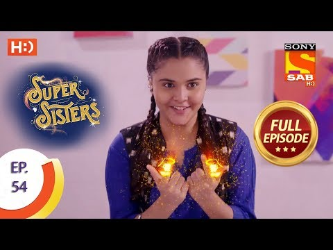 Super Sisters - Ep 54 - Full Episode - 18th October, 2018 thumbnail
