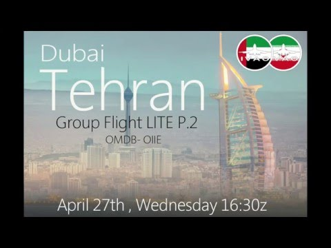AE+IR IVAO DUBAI TEHRAN GROUP FLIGHT