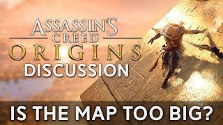 Assassin's Creed Origins Has A Map.... Let's Talk About It | Is It Too Big?