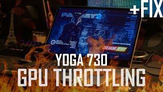 How To Fix Lenovo Yoga 730 GPU Throttling & Graphics Performance