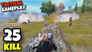 TACTICAL GAMEPLAY!!! | 25 KILLS SOLO VS SQUAD | PUBG MOBILE
