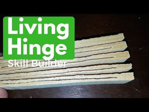 Skill Builder: Living Hinge