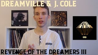 Revenge Of The Dreamers III by Dreamville & J. Cole - Album Review