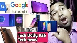 Motorola one vision, Redmi 7A, Realme U2, Huawei p20 Lite , Google translate