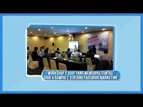 Indonesia Facebook Classroom - Integrated Facebook Advertising 2 Days Training