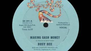 Making Cash Money - Busy Bee