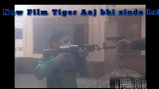 New Film Tiger Aaj bhi zinda hai /By Shadan khan