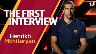 WELCOME HENRIKH | Mkhitaryan's first Interview with AS Roma