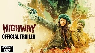 Highway | Official Trailer | Alia Bhatt, Randeep Hooda | Imtiaz Ali