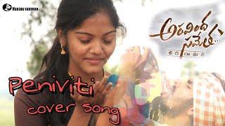 Peniviti full video song  cover song  Aravindha sa