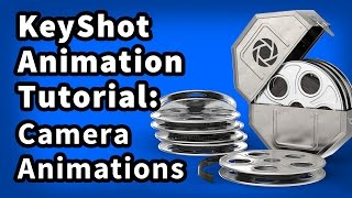 KeyShot Animation Tutorial 04: Camera Animations