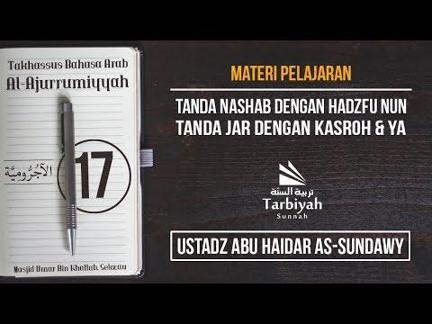 Tanda Nashab dengan Hadzfu Nun dan Tanda Jar (Penjelasan Al-Jurumiyyah) #17