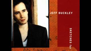 Watch Jeff Buckley Opened Once video