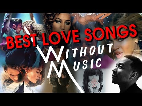 Best Love Songs Without