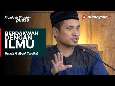 Berdakwah dengan Ilmu - Ustadz M Abduh Tuasikal