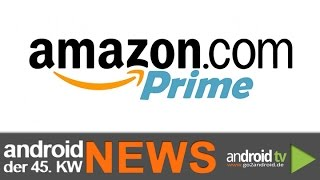 Amazon Prime wird teurer! - weekly NEWS 45.KW [GER]