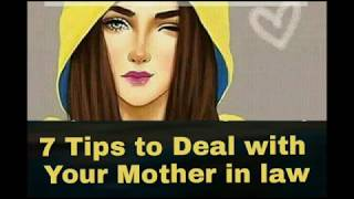 HOW to deal with mother in law, 7 tips to deal with mother in law