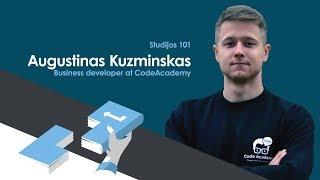 Augustinas Kuzminskas (Code Academy) - Studijos 101 (LT)