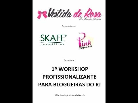 Workshop profissionalizante Vestida de Rosa/Skafe
