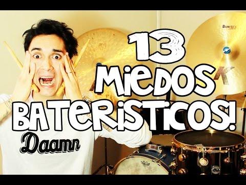 13 MIEDOS Bateristicos!